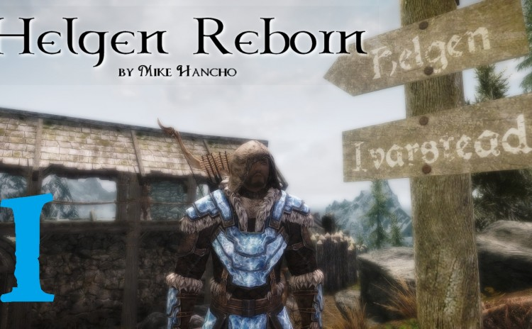 Let's Play Helgen Reborn