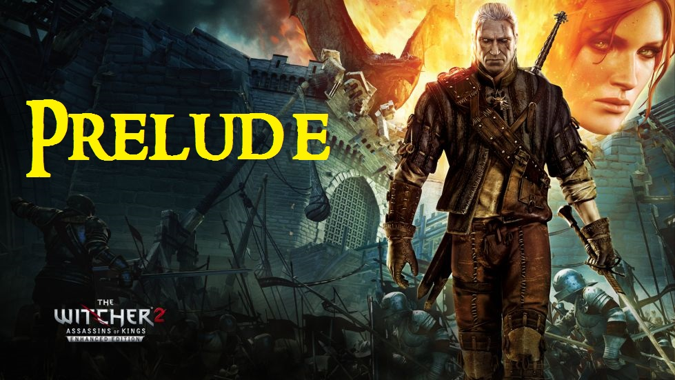 witcher2 prelude