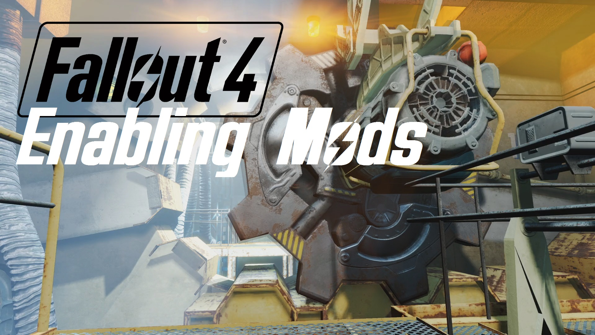 Fallout 4 Enabling Mods