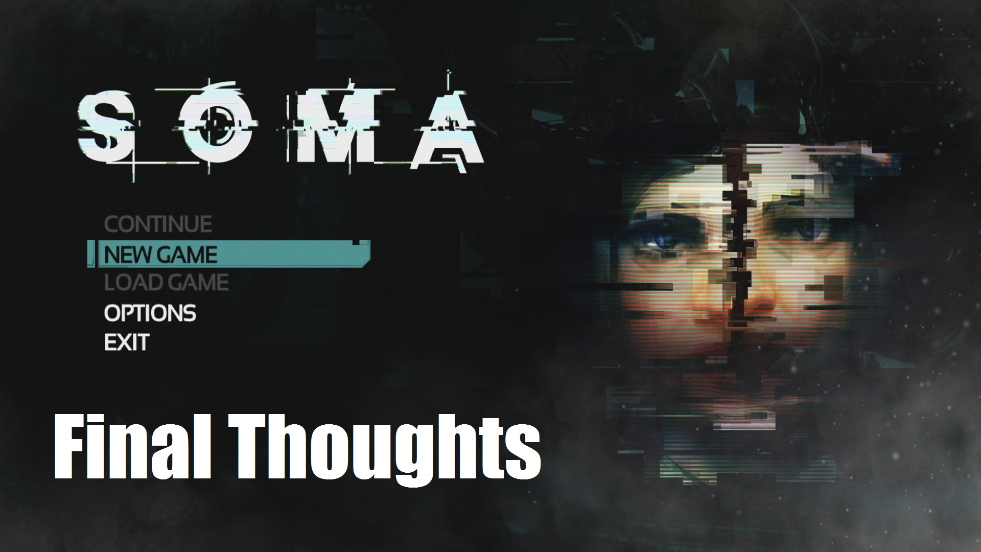 soma Final Thoughts