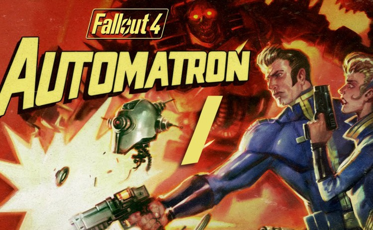 Fallout 4 – Chapter 2 – Automatron