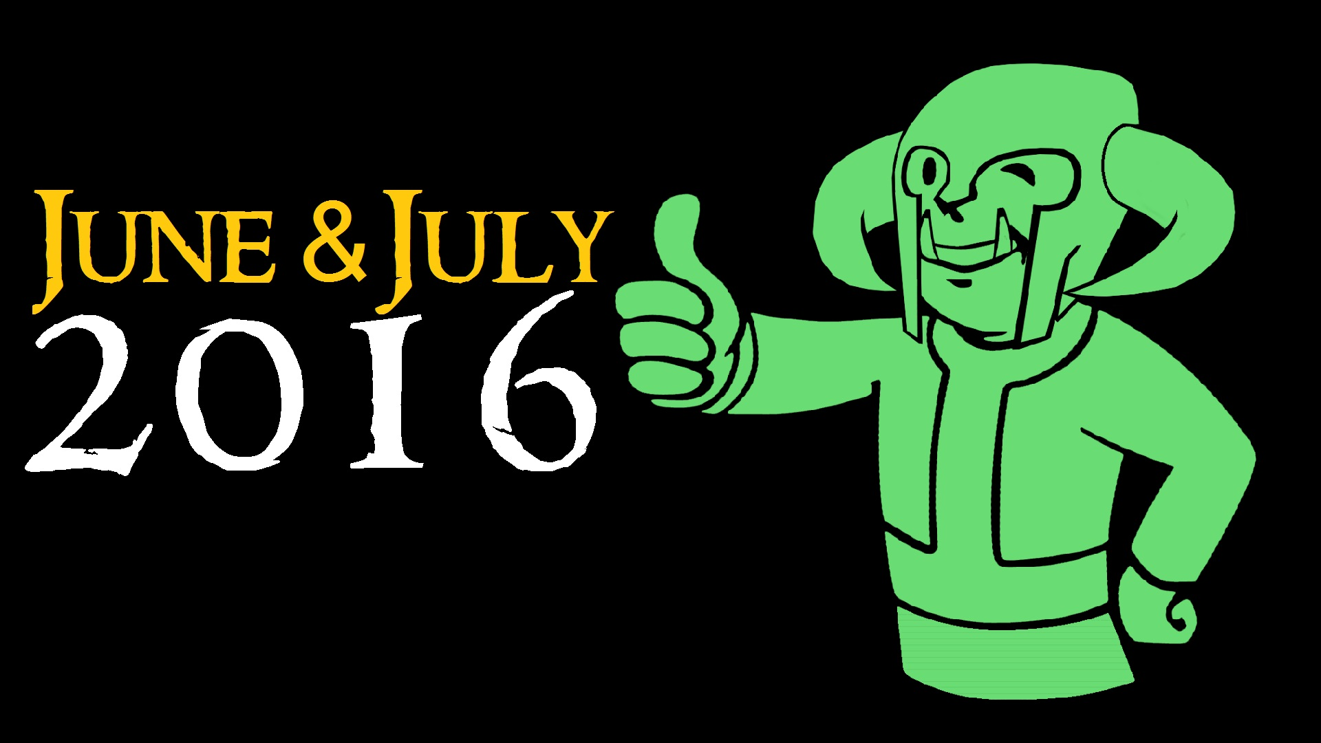 Minions Monthly June and July 2016