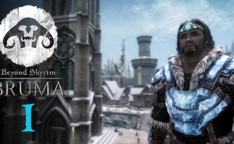 Let's Play Beyond Skyrim : BRUMA