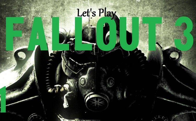 Lets Play Fallout 3 (modded) Chapter 1