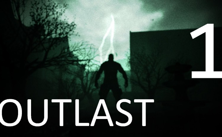 Let's Play Outlast