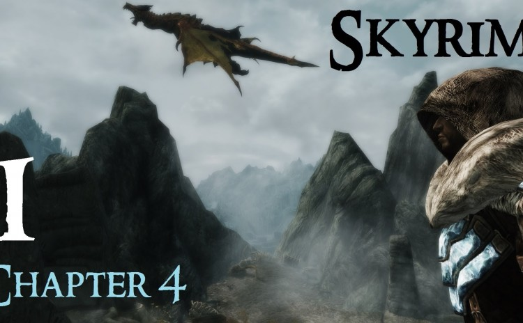 Let's Play Skyrim Again : Chapter 4