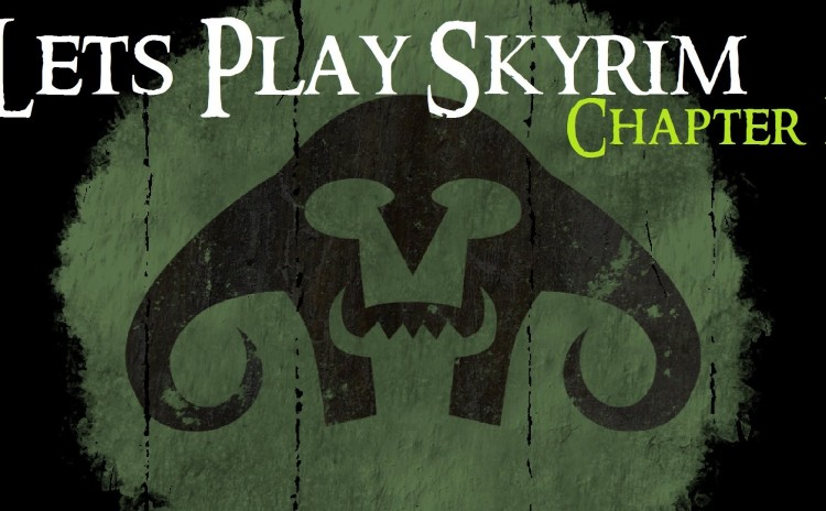 Lets Play Skyrim (Chapter 1) : Orc Warlock
