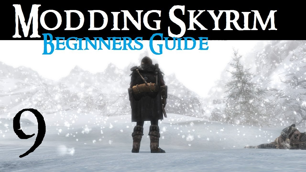 Beginners guide to modding - Page 20 - Skyrim Mod ...